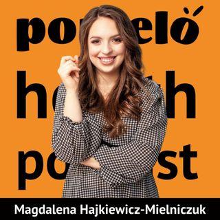 Co to jest psychodietetyka - Magdalena Hajkiewicz-Mielniczuk | Odcinek 18