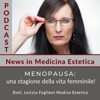 Menopausa: una stagione della vita femminile!