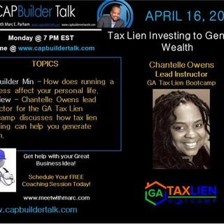 CAPBuilder Talk  - Tax Lien Investing to Generate Wealth