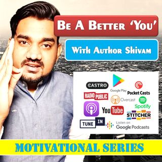 Be A Better You Ep. 5 - Shut up Instagram! I have my own way of life