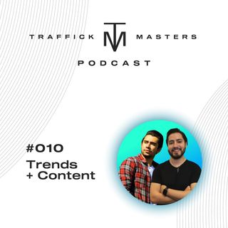 Traffick Masters Podcast #010 Trucos, Robots y Tendencias