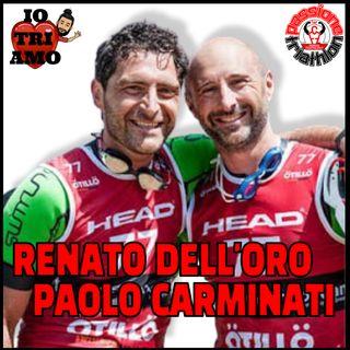 Passione Triathlon n° 62 🏊🚴🏃💗 Renato Dell'Oro e Paolo Carminati