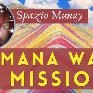 Spazio Munay - con Roberta Tomassini | Samana Wasi e la Missione | Live