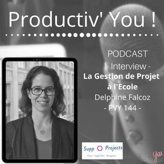 La gestion de projets à l'école avec Delphine Falcoz