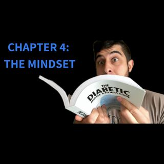 The Diabetic Muscle & Fitness Guide; Chapter 4: The Mindset