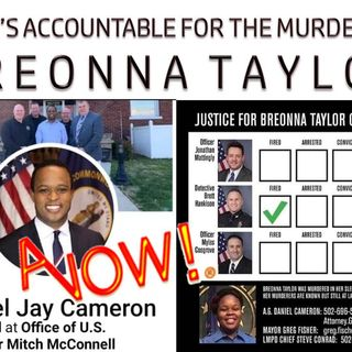 EP#4 DEPT OF JUSTICE -BREONNA TAYLOR'S CASE IS STILL OPEN!!