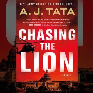 A.J. Tata, Brigadier General, U.S. Army (Ret.) - Chasing The Lion - Book