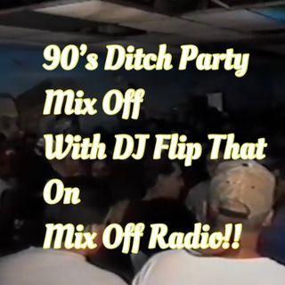 90'sDitchin Party Mix Off 4/1/20 (Live DJ Mix)