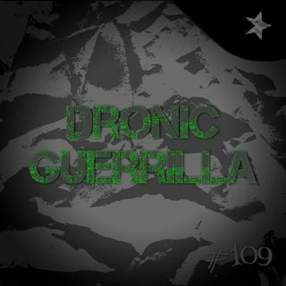 Dronic guerrilla (#109)