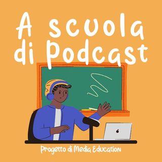 A scuola di Podcast