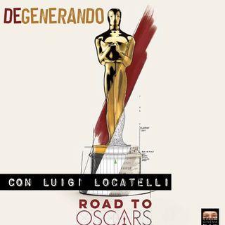 Road to Oscars - con Luigi Locatelli