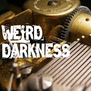 """A MUSIC BOX"" and 4 More Creepy True Stories! #WeirdDarkness"