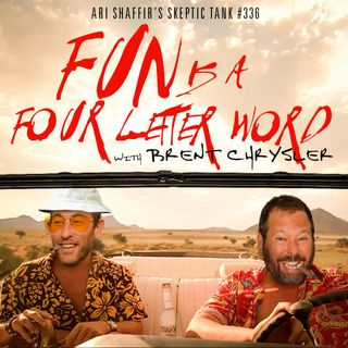 #336: Fun is a Four Letter Word (@BertKreischer)