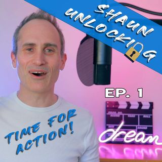 Unlock your story - Time For Action! - Episode 1