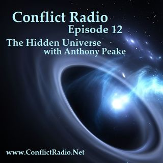 Episode 12 - The Hidden Universe with Anthony Peake