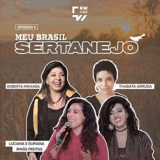 Meu Brasil Sertanejo: a atuação feminina no cenário musical