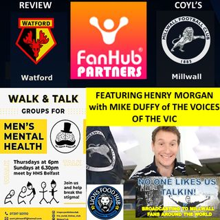Henry Morgan Reviews Watford with Mike Duffy - The Voices of the Vic 270421