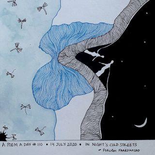#110. In Night's Cold Streets | Forugh Farrokhzad