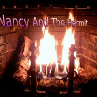 Nancy & The Hermit Episode 08