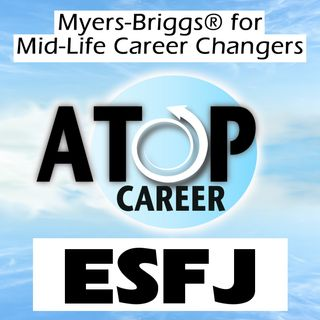 ESFJ Job Tips and Career Advice
