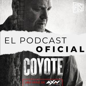 Llega Coyote, el Podcast Oficial