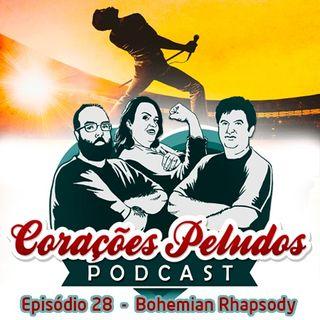 Corações Peludos 28 - Bohemian Rhapsody