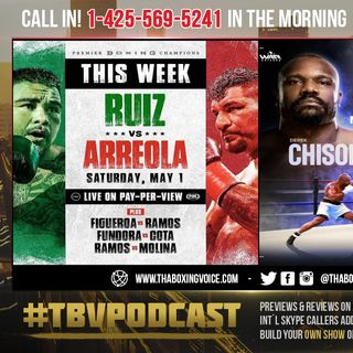 ☎️Andy Ruiz Jr Vs. Chris Arreola🤷🏽‍♂️Derek Chisora vs Joseph Parker: Will You💸Pay To Watch It❓