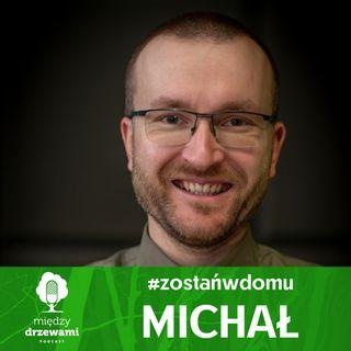 #ZostańWDomu: Michał o kleszczach