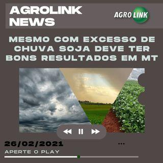 Agrolink News - Destaques do dia 26 de fevereiro