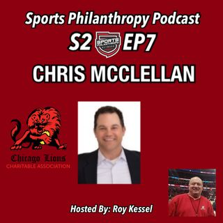 S2:EP7 Chris McClellan, Chicago Lions
