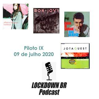 Piloto IX - Podcast Lockdown Brazil