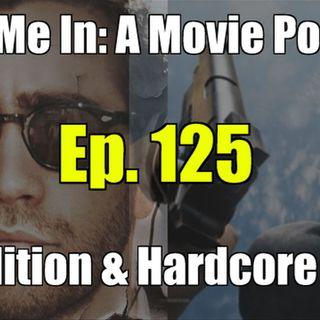 Ep. 125: Demolition & Hardcore Henry