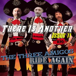 TIA Issue 11 The Three Amigos Ride Again