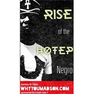 Rise of the Hotep : The Case of the MisEducated YouTube Scholar