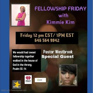 Fellowship Friday wit Kimmie Kim