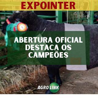 Expointer destaca força do agro e animais campeões