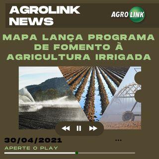 Podcast: Governo busca fomentar agricultura irrigada