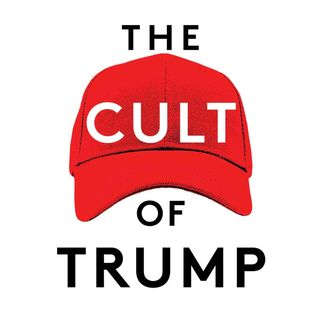 The Cult of Trump: with Steven Hassan
