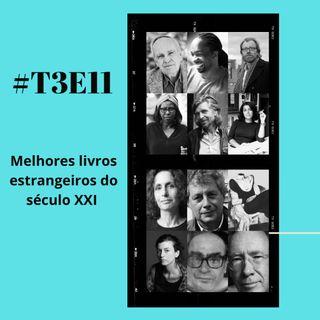 t03e11 - Melhores livros internacionais do século XXI