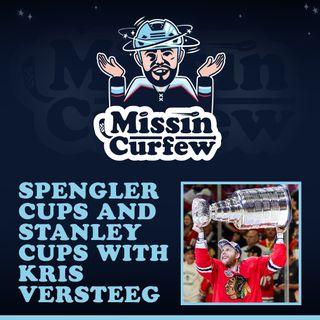 50. Spengler Cups and Stanley Cups with Kris Versteeg