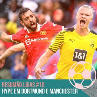 Hype em Dortmund e Manchester #10