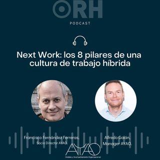 Next Work: los 8 pilares de una cultura de trabajo híbrida