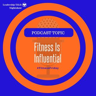 Fitness In Influential | Lakeisha McKnight