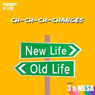 #28 - Mudanças