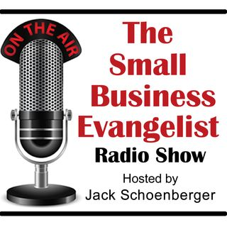 The Small Business Evangelist Radio Show