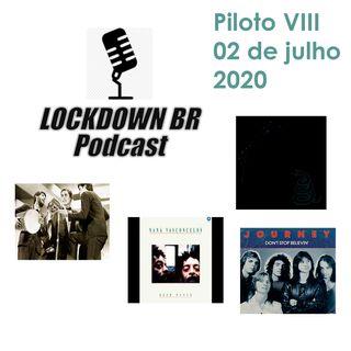 Piloto VIII - Podcast Lockdown Brazil