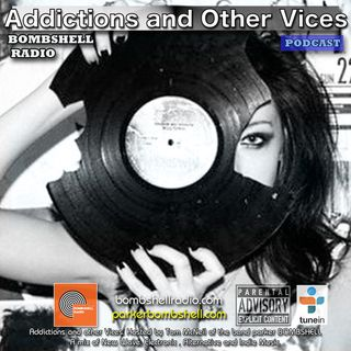 Addictions and Other Vices 326 - Bombshell Radio