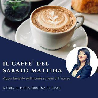 Caffè n.24 - Dimmi come mangi e ti dirò come investi!