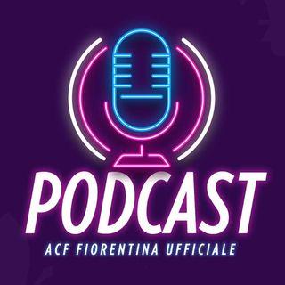 Fiorentina Podcast Ufficiale