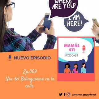 009- Uso del Bilinguismo en la calle.